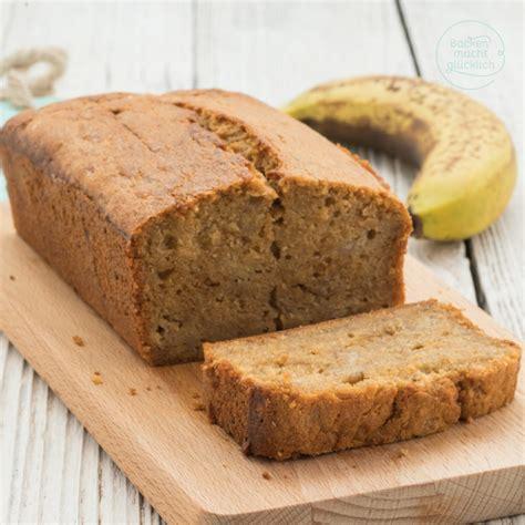 kleine kuchen das beste bananenbrot rezept backen macht glücklich