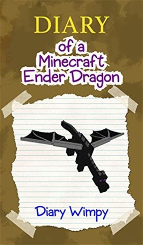 minecraft diary   minecraft ender dragon  diary wimpy