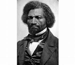 Why Frederick Douglass Despised, Then Loved Abraham ...  Frederick