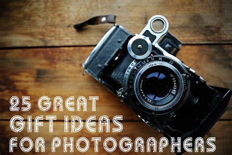 great gift ideas  photographers