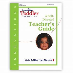 Innovations  The Comprehensive Toddler Curriculum Teacher