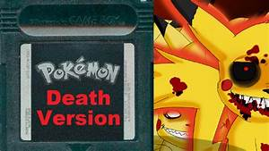 Pokemon Version Youtube : pokemon death version pikachu is going to kill us youtube ~ Medecine-chirurgie-esthetiques.com Avis de Voitures