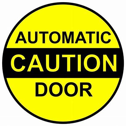 Automatic Caution Door Sign Signs Decals Decal