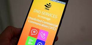 TRAI Launches 'DND Services' Mobile App to Block Pesky ...