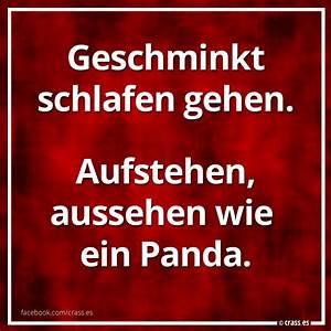 Ich Will Nicht Aufstehen : nicht s geschminkt schlafen gehen aufstehen aussehen wie ein panda facebook spruchbilder ~ Markanthonyermac.com Haus und Dekorationen