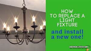 Replace And Install A New Light Fixture