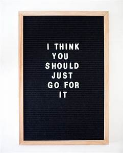 17 best images about quotes on pinterest wisdom quotes With best felt letter board