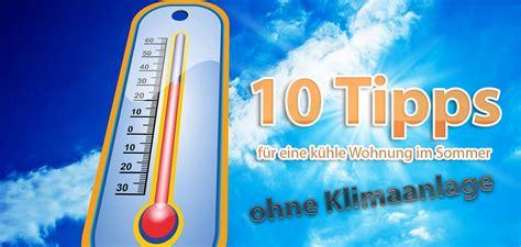 Tipps Hitze Wohnung by 10 Tipps F 252 R Eine K 252 Hle Wohnung Im Sommer Ohne Klimaanlage