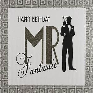 Mr Fantastic - Large Handmade Open Birthday Card - GA25 ...