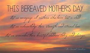 Bereaved Mothers Day - Healing The Grief