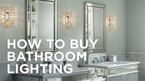buy bathroom lighting buying guide lamps