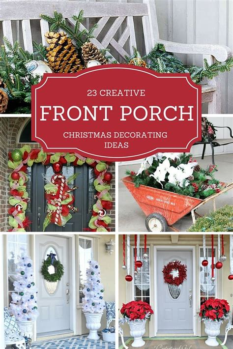 creative front porch christmas decorating ideas
