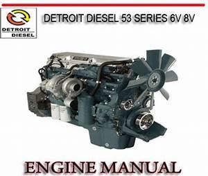 Detroit Diesel 53 Series 6v 8v Engine Repair Service Manual
