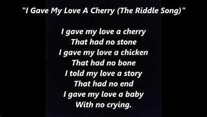 Words Song Lyrics Songs Cherry Riddle Gave