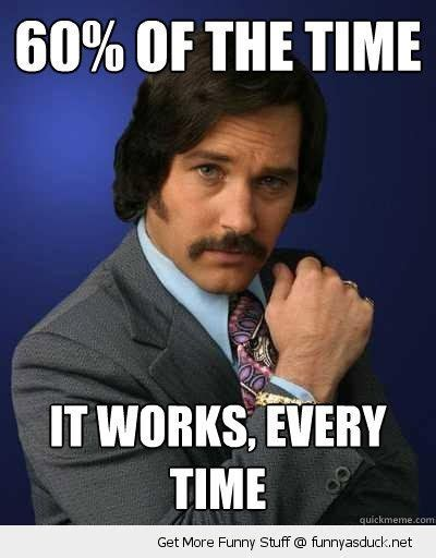 Anchorman Memes - anchorman 2 quotes funny anchorman brian fantana sex panther 60 of the time works every
