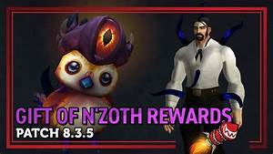 gift of n 39 zoth rewards in patch 8 3 5 corrupted pepe