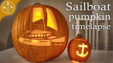 Sailboat Pumpkin by Sailboat Pumpkin Carving Timelapse Because Happy Halloween