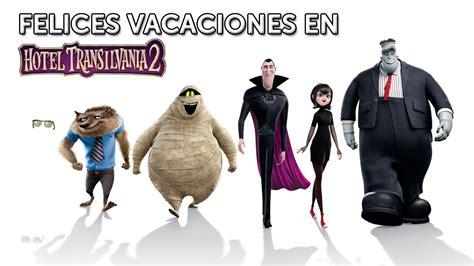 ¡Felices vacaciones en Hotel Transilvania 2! Ya en cines ...
