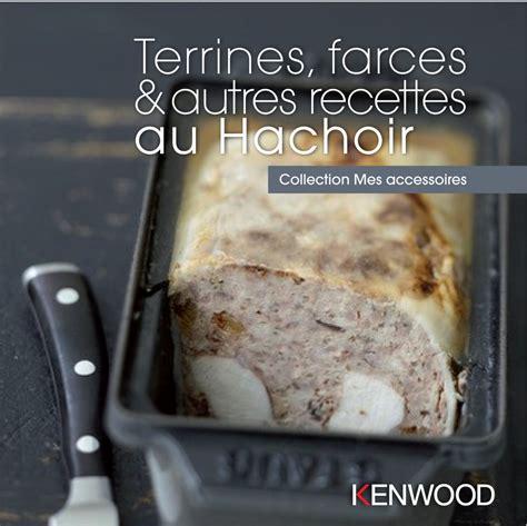 livre de cuisine kenwood kenwood livre terrines farces autres recettes au
