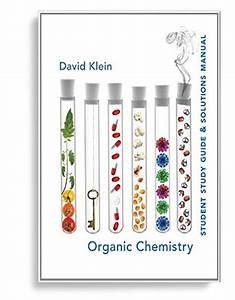 Organic Chemistry Student Study Guide  U0026 Solutions Manual
