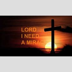 Lord I Need A Miracle By Dr Jayce Govender  Youtube