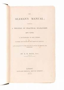 The Seaman U0026 39 S Manual  Containing A Treatise On Practical