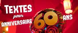 Faire Part Anniversaire 60 Ans : texte anniversaire 60 ans ~ Melissatoandfro.com Idées de Décoration