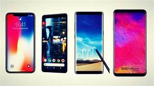 Best Smartphones 2018  Which One I Should Buy