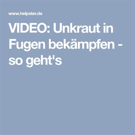 Unkraut In Fugen Vernichten by Unkraut In Fugen Bek 228 Mpfen So Geht S Działka