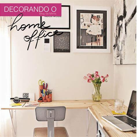 decorando  home office blog da mimis