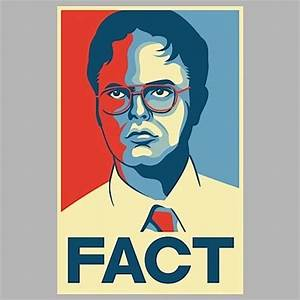 Dwight K Schrut... Dwight Schrute Fact Quotes