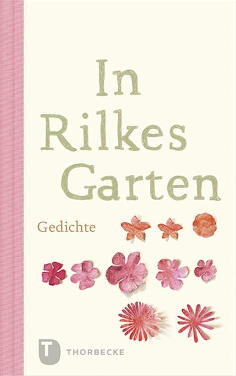 In Rilkes Garten Gedichte  Jetzt Online Bestellen