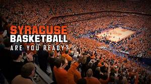 Men's Basketball - Carrier Dome - Syracuse University