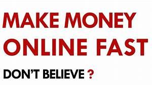 make money online fast - DriverLayer Search Engine