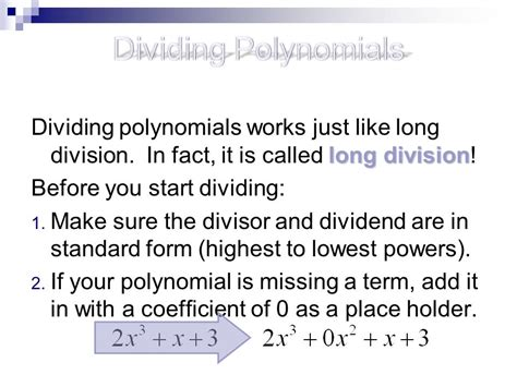23 Polynomial Division Objectives  Ppt Video Online Download