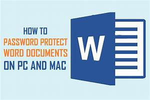 How to password protect word documents on pc and mac for Word documents protected