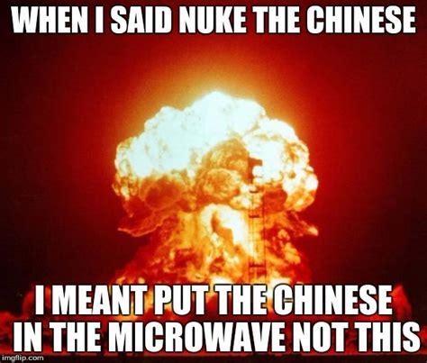 Nuked Memes - nuke imgflip