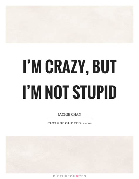 I Am Stupid In Love Quotes