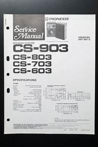 Pioneer Cs 803  703  603 Original Service Manual  Guide