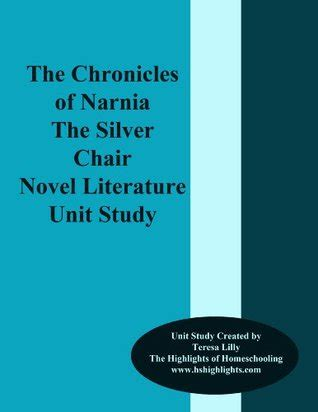 the chronicles of narnia the silver chair literature unit