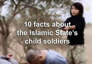 10 things to know about the Islamic State's child soldiers ...