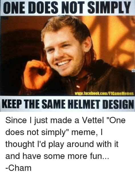 One Does Not Simply Meme - one does not simply wwwfacebookcomf1gamememes keep the same helmet design since i just made a