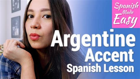 argentine accent spanish lessons youtube