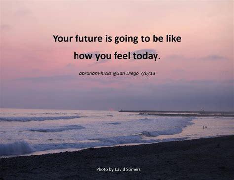 abraham hicks quotes motivational quotesgram