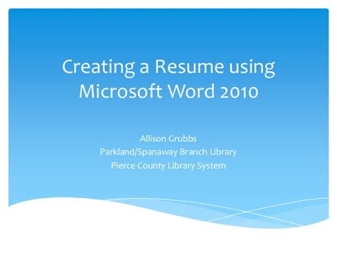 Make A Resume In Microsoft Word 2010 by Creating A Resume Using Microsoft Word 2010