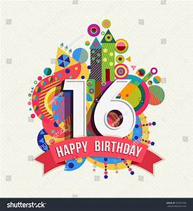 Happy Birthday Sixteen 16 Year Fun Stock Vector 359351030 ...