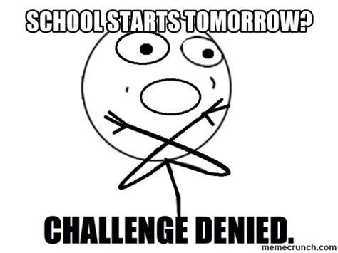 School Tomorrow Meme - school starts tomorrow