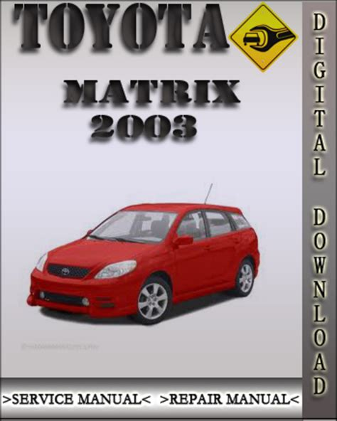 service repair manual free download 2004 toyota matrix parking system pay for 2003 toyota matrix factory service repair manual
