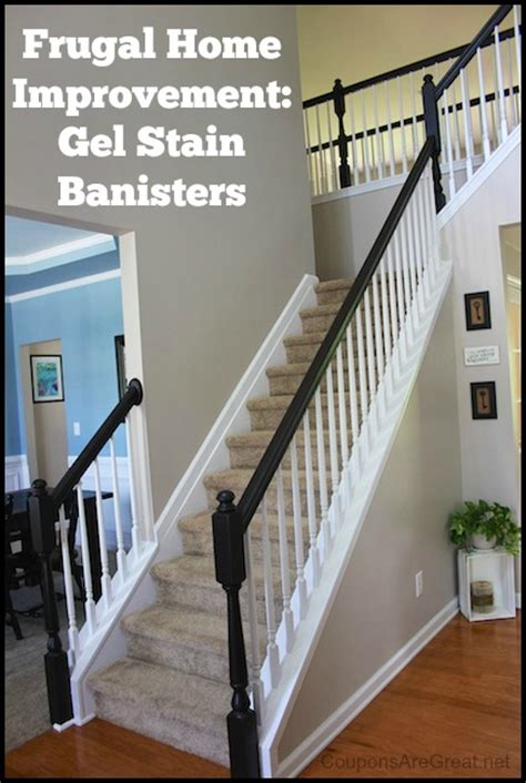 frugal home improvement idea  gel stain  banisters