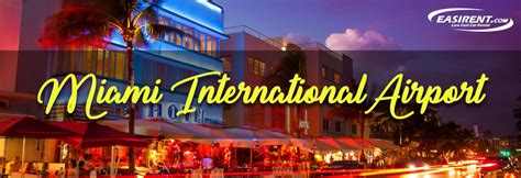 Car Rental Miami International Airport (mia)